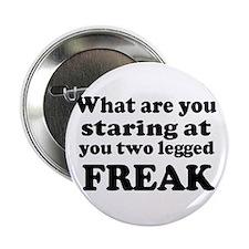 """Two legged Freak 2.25"""" Button"""