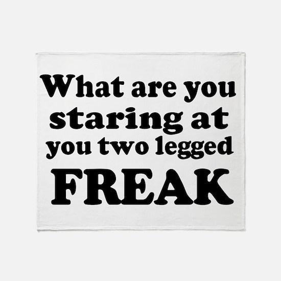 Two legged Freak Throw Blanket