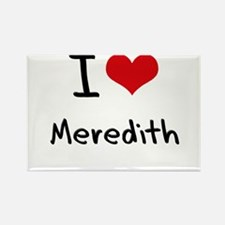 I Love Meredith Rectangle Magnet