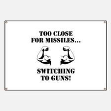Missiles To Guns Banner