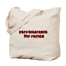 Zero Tolerance For Racism Tote Bag