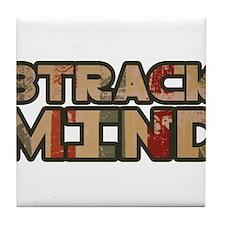 8 track mind Tile Coaster