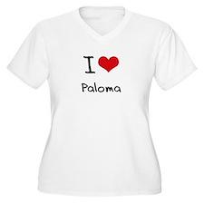 I Love Paloma Plus Size T-Shirt