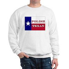 Polish Texan Texas Flag Sweatshirt