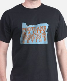Portland is a City T-Shirt