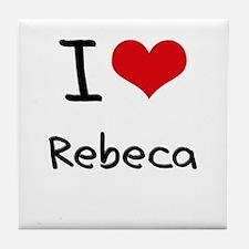 I Love Rebeca Tile Coaster
