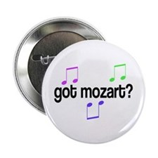 "Got Mozart 2.25"" Button"