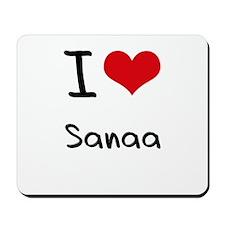 I Love Sanaa Mousepad