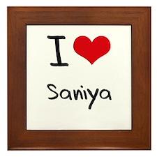 I Love Saniya Framed Tile
