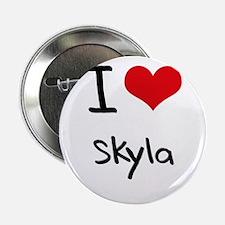 """I Love Skyla 2.25"""" Button"""
