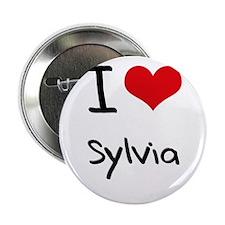 """I Love Sylvia 2.25"""" Button"""