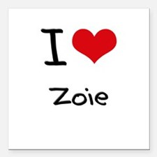 "I Love Zoie Square Car Magnet 3"" x 3"""