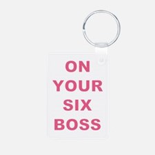 ON YOUR SIX... Keychains