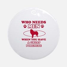 Funny Great Pyrenees lover designs Ornament (Round