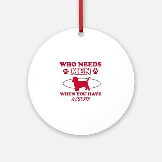 Funny PBGV lover designs Ornament (Round)