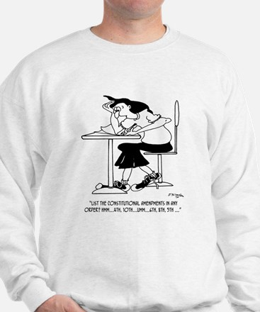 Constitutional Amendments in Any Order Sweatshirt