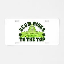 Scum Rises To The Top Aluminum License Plate