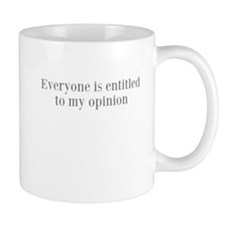 Cute Entitlement Mug