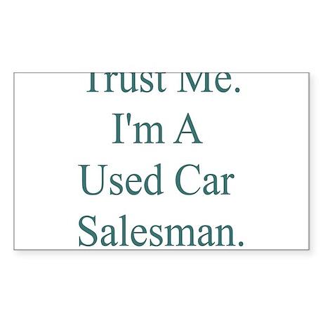 Trust Me. I'm A Used Car Salesman. Sticker (Rectan