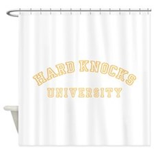 Hard Knocks University Shower Curtain