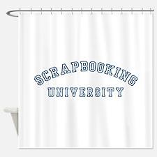Scrapbooking University Shower Curtain