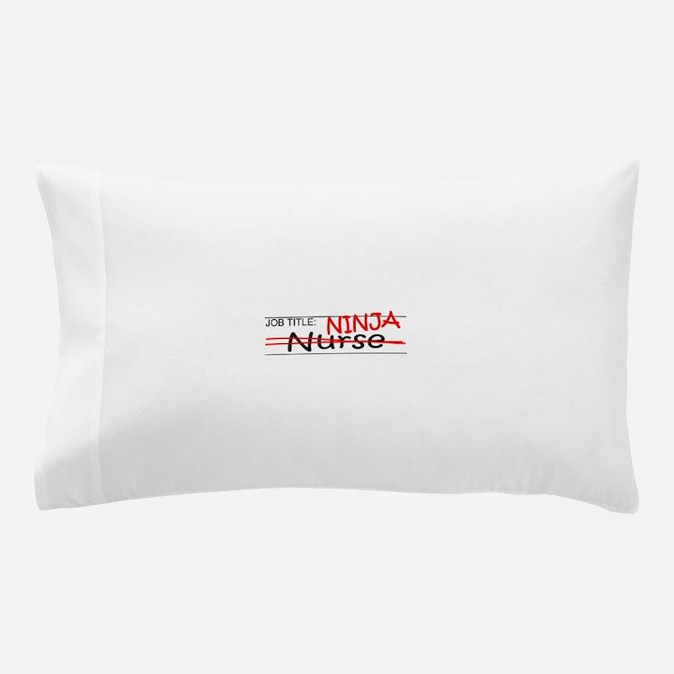 Job Ninja Nurse Pillow Case