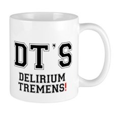 DTS - DELIRIUM TREMENTS! Small Mug