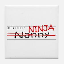 Job Ninja Nanny Tile Coaster