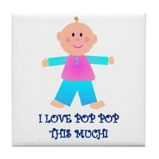 I LOVE POP POP GIRL Tile Coaster