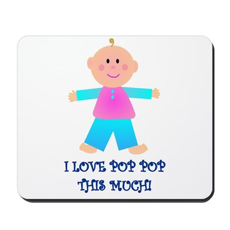 I LOVE POP POP GIRL Mousepad
