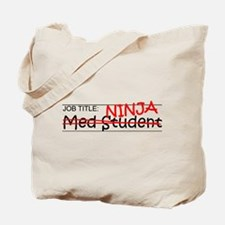Job Ninja Med Student Tote Bag