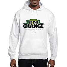 BE THE CHANGE - Hoodie