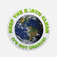 Keep the Earth Clean Ornament (Round)
