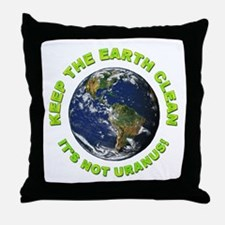 Keep the Earth Clean Throw Pillow