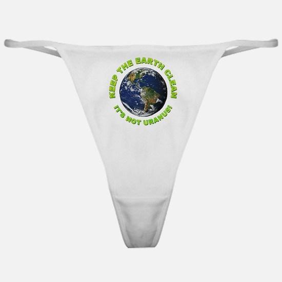 Keep the Earth Clean Classic Thong