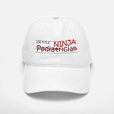 Job Ninja Pediatrician Baseball Baseball Cap