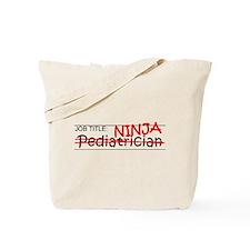 Job Ninja Pediatrician Tote Bag