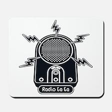 Radio Ga Ga Mousepad