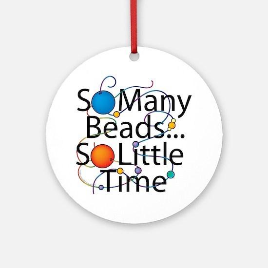 So Many Beads.... Ornament (Round)