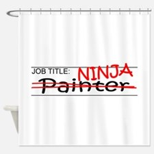 Job Ninja Painter Shower Curtain