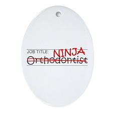 Job Ninja Orthodontist Ornament (Oval)