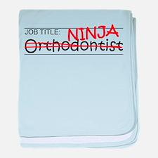 Job Ninja Orthodontist baby blanket