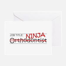 Job Ninja Orthodontist Greeting Card