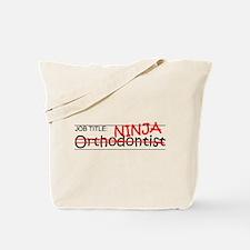 Job Ninja Orthodontist Tote Bag