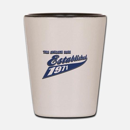 Established 1971 Shot Glass
