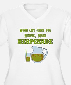 When Life Gives you Herpes Plus Size T-Shirt