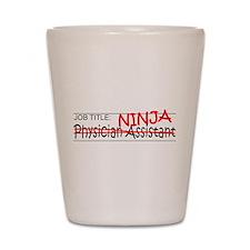 Job Ninja Physician Asst Shot Glass