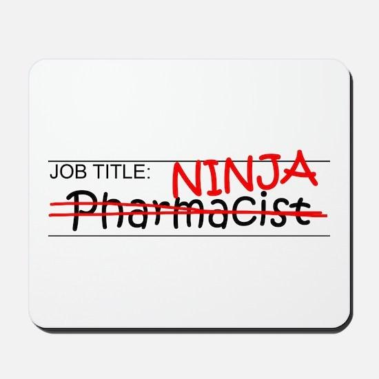 Job Ninja Pharmacist Mousepad
