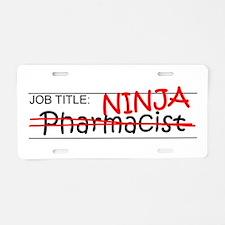 Job Ninja Pharmacist Aluminum License Plate