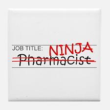 Job Ninja Pharmacist Tile Coaster